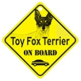 Toy Fox Terrier On Board Dog Sign Gift