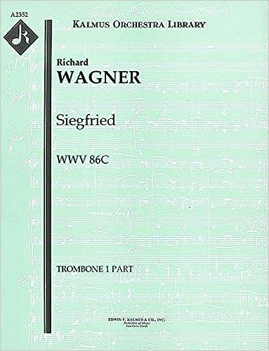 Ebooks para descargarSiegfried, WWV 86C: Trombone 1, 2 and 3 parts [A2352] (Spanish Edition) PDF DJVU FB2