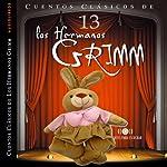 Cuentos XIII [Stories XIII] | Jacob Grimm,Wilhelm Grimm