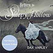 Return to Sleepy Hollow: Sleepy Hollow Series, Book 2 | Dax Varley