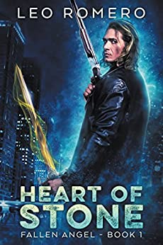 Heart of Stone: An Urban Fantasy Novel (Fallen Angel Book 1) by [Romero, Leo]