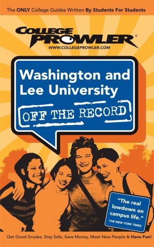 Washington and Lee University: Off the Record - College Prowler