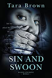Sin and Swoon (Blood and Bone Series Book 2)