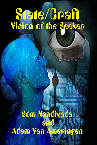 State/Craft Vision of the Seeker by [Nandivada, Som, Van Amerigen, Adam]