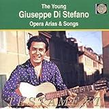 The Young Giuseppe di Stefano (Opernarien und Lieder)