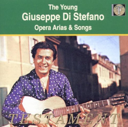 The Young Giuseppe Di Stefano - Opera Arias & Songs (Testament)