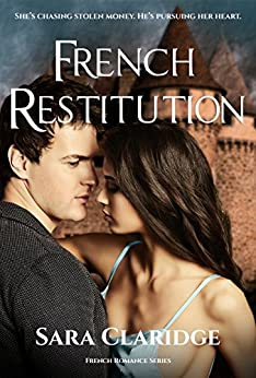 French Restitution (French Romance Book 1) by [Claridge, Sara]