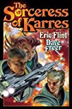 The Sorceress of Karres, Eric Flint and Dave Freer, 1439134464