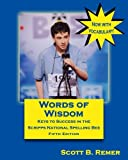 #6: Words of Wisdom: Keys to Success in the Scripps National Spelling Bee (Fifth Edition)