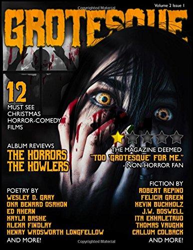Grotesque: Volume 2 Issue 1 (Grotesque Quarterly Magazine)