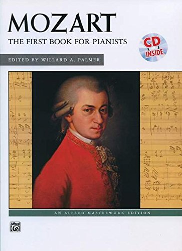 Download Mozart -- First Book for Pianists: Book & CD (Alfred Masterwork CD Edition) pdf