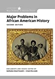 Major Problems in African American History, Loose-Leaf Version