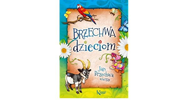 Brzechwa Dzieciom Amazones Jan Brzechwa Libros En