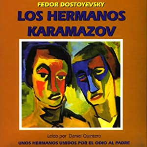 Los Hermanos Karamazov [The Brothers Karamazov] Audiobook