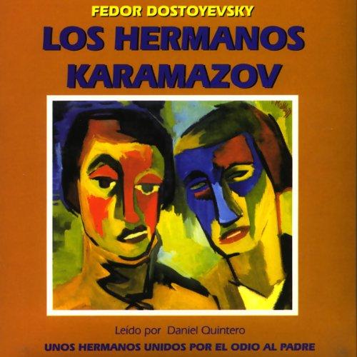 Los Hermanos Karamazov [The Brothers Karamazov]