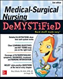 Medical-Surgical Nursing Demystified, Second