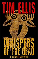 Whispers of the Dead: (Tom Gabriel 2)
