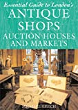 img - for Essential Guide to London's Antique Shops, Auction book / textbook / text book