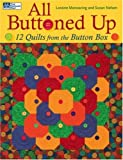All Buttoned Up, Susan Nelsen and Loraine Manwaring, 1564777065