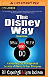 img - for The Disney Way: Harnessing the Management Secrets of Disney in Your Company, Third Edition book / textbook / text book