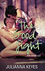 The Good Fight (Time Served Book 3)