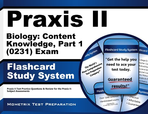 Praxis II Biology: Content Knowledge, Part 1 (0231) Exam Flashcard Study System: Praxis II Test Practice Questions & Review for the Praxis II: Subject Assessments (Cards)