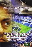 img - for EL MODELO DE JUEGO DEL REAL MADRID CON MOURINHO book / textbook / text book