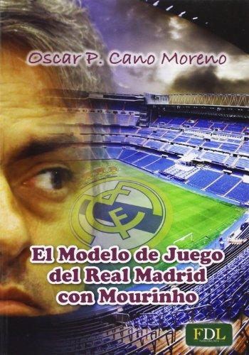 Leer libro el modelo de juego del real madrid con mourinho for Juego de real madrid