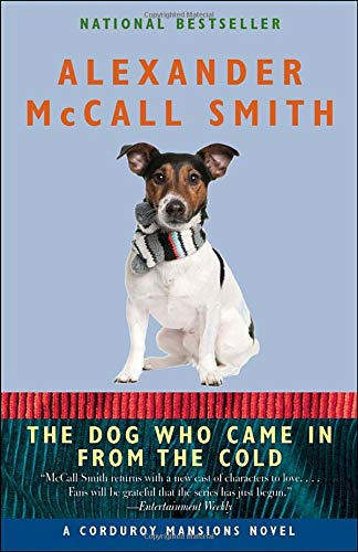 The Dog Who Came in from the Cold: A Corduroy Mansions Novel (The Corduroy Mansions Series) ()