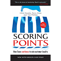 Scoring Points: How Tesco Continues to Win Customer Loyalty (English Edition)