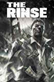 The Rinse, Gary Phillips, 1608860787