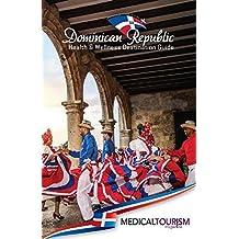 Dominican Republic Health & Wellness Destination Guide
