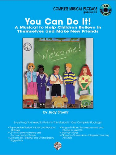 You Can Do It! (A Musical to Help Children Believe in Themselves and Make New Friends): Complete Package (Book & CD) ebook
