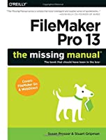FileMaker Pro 13: The Missing Manual Front Cover