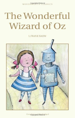 Wizard of Oz (Wordsworth Childrens Classics)