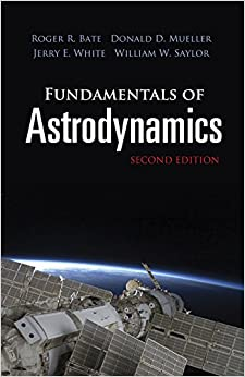 image for Fundamentals of Astrodynamics: Second Edition (Dover Books on Physics)