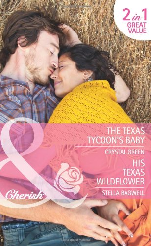 book cover of The Texas Tycoon\'s Baby / His Texas Wildflower