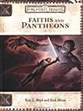Faiths and Pantheons (Dungeons & Dragons d20 3.0 Fantasy Roleplaying, Forgotten Realms Setting)