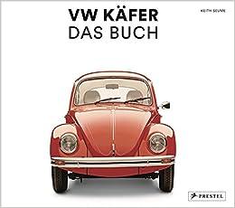 Vw Käfer Das Buch Seume Keith Bücher