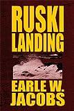 Ruski Landing, Earle W. Jacobs, 1615461078