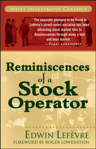 Reminiscences of a Stock Operator (A Marketplace Book Book 173)