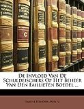 De Invloed Van de Schuldeischers Op Het Beheer Van Den Faillieten Boedel, Samuel Hendrik Muntz, 1141822938