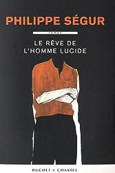 LE REVE DE L'HOMME LUCIDE