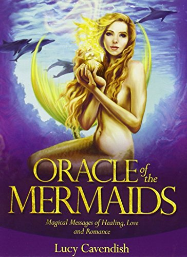 Oracle of the Mermaids: Magical Messages of Healing, Love & Romance (Magical Mermaids And Dolphins Cards Doreen Virtue)