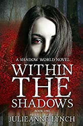 Within the Shadows: Paranormal Vampire Fantasy (A Shadow World Novel Book 1)