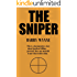 The Sniper: This is a documentary story about legalised killing - precisely how one man did it and what it did to him