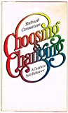 Choosing and Changing, Richard Grossman, 0525079408