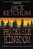 Peaceable Kingdom, Jack Ketchum, 1477806547