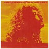 Carlos Santana & Buddy Miles! Live! by SBME Special Markets (2008-02-01)