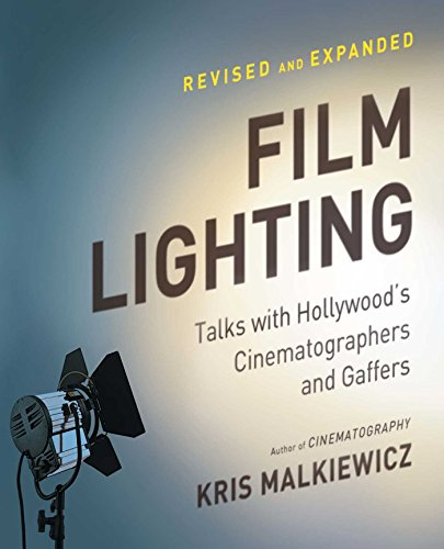 Pdf eBooks Film Lighting: Talks with Hollywood's Cinematographers and Gaffer